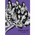 Dress to kill [CD+DVD+PHOTOBOOK]<初回生産限定盤>