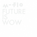 FUTURE IS WOW