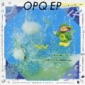 OPQ EP<期間生産限定盤>