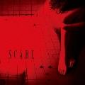 SCARE [CD+DVD]<初回生産限定盤>