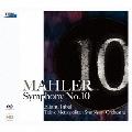 マーラー:交響曲第10番 (デリック・クック補筆による、草稿に基づく演奏用ヴァージョン)