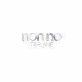 non no [CD+DVD]<初回生産限定盤A>