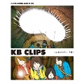 KANA-BOON MOVIE 02 KB CLIPS -幼虫からサナギ編-
