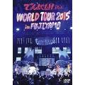 WORLD TOUR 2015 in FUJIYAMA<通常盤>