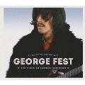 GEORGE FEST:ジョージ・ハリスン・トリビュート・コンサート [2Blu-spec CD2+DVD]<完全生産限定盤>
