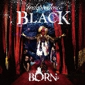 【Independence BLACK】 [CD+DVD]<初回限定盤>