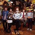 N.W.U [CD+DVD]<初回限定盤B>