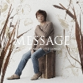 MESSAGE [CD+DVD]<初回生産限定盤B>