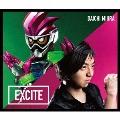 EXCITE [CD+主題歌入りガシャット]<数量限定生産盤>