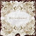 BitterSweet (vister) [CD+DVD]<通常盤>