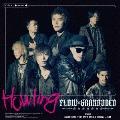 Howling [CD+DVD]<初回生産限定盤>