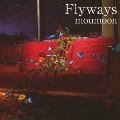 Flyways [CD+Blu-ray Disc]