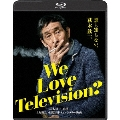 We Love Television? [Blu-ray Disc+DVD]