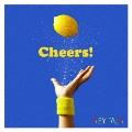 Cheers! [CD+DVD]<完全生産限定盤>