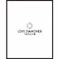 LOVE DIAMONDS [CD+Blu-ray Disc+ブックレット]<初回生産限定盤>