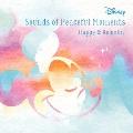 ディズニー サウンド・オブ・ピースフル・モーメント ハッピー&リラックス CD