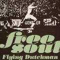 Free Soul Flying Dutchman