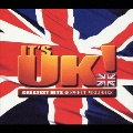 IT'S UK! GREATEST HITS & SWEET MELODIES