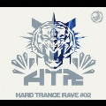 ハード・トランス・レイヴ#02 mixed by DJ UTO