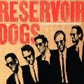 「レザボア・ドッグス」オリジナル・サウンドトラック<初回限定特別価格盤>