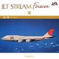 JET STREAM FOREVER 10 「虹の旗」