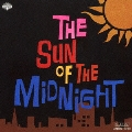 真夜中の太陽(The Sun Of The Midnight)