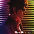 Disco K2~Kikkawa Koji Dance Remix Best~<通常盤>