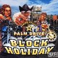 BLOCK HOLIDAY