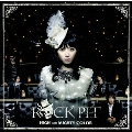 ROCK PIT [CD+DVD]<初回生産限定盤>