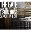 """THE GATE""JAPAN TOUR 2011-2012"