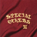 SPECIAL OTHERS II<通常盤>