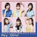 Hey, Girls! [CD+Blu-ray Disc]<初回生産限定盤A>