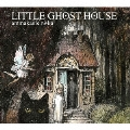 LITTLE GHOST HOUSE