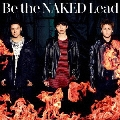 Be the NAKED<通常盤>