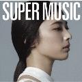 SUPER MUSIC<通常盤>