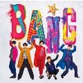 BANG★<初回限定盤B>