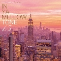 IN YA MELLOW TONE 15 CD