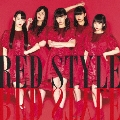 RED STYLE [CD+DVD]<Type-B>