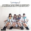 SHIRASAGI DISCO<TYPE-B>