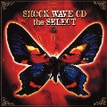 SHOCK WAVE CD the SELECT<初回生産限定盤>