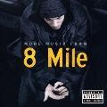 8マイル~モア・ミュージック・フロム・8マイル