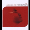 ELECTRO JAZZ CROONERS vol.1