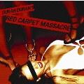 レッド・カーペット・マサカー ~美しき深紅~ [CD+DVD]<初回生産限定盤>