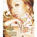 Kingdom [CD+2DVD]<完全生産限定盤A>