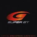 SUPER GT OFFICIAL SOUNDTRACK ALBUM 2008