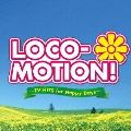 LOCO-MOTION! ~TVヒッツ feat. 「ロコ・モーション」 & 「そよ風の誘惑」