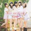 Kiss me 愛してる [CD+DVD]<初回生産限定盤A>