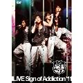 G.Addict LIVE Sign of Addiction'11