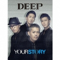 YOUR STORY [CD+3DVD]<初回生産限定盤>