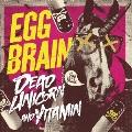 DEAD UNICORN/VITAMIN & 50PUSH!!TOUR FINAL in AKASAKA BLITZ ONEMAN LIVE DVD [CD+DVD]